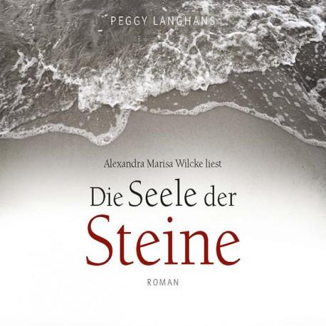 DIE SEELE DER STEINE - Hörbuch